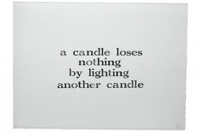 www.mypeacefuleheart.com A candle loses nothing by lighting another candle
