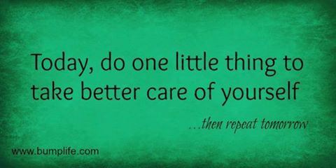 https://mypeacefulheart.files.wordpress.com/2013/06/today-do-one-little-thing-to-take-better-care-of-yourself.jpg